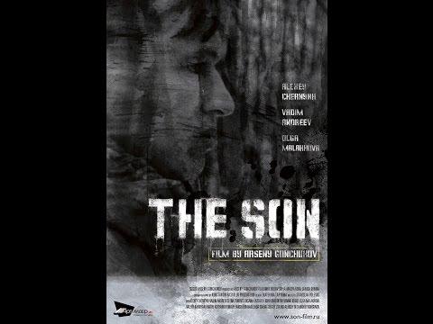 Xxx Mp4 The Son 2014 A Film By Arseny Gonchukov 3gp Sex