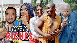 LOVE AND RICHES 1 - 2018 LATEST NIGERIAN NOLLYWOOD MOVIES || TRENDING NIGERIAN MOVIES