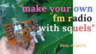 Make Fm Radio 88-108 MHz - Membuat Radio Fm Dengan Squels