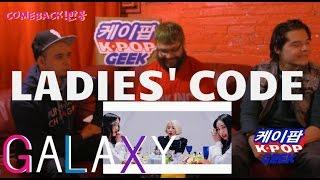 레이디스 코드 (LADIES' CODE) 갤럭시(GALAXY) MV (NON-KPOPFAN)  REACTION