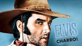 Elvis Presley - Charro (from the movie 'Charro!')