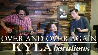 KYLAborations: Over and Over Again (cover) by Kyla and Jason Dy