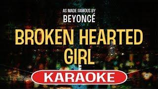Broken Hearted Girl Karaoke Version by Beyonce (Video with Lyrics)