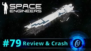 Colonia-class Heavy Transport Review and Crash! Space Engineers Part 79