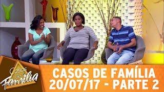 Casos de Família (20/07/17) -
