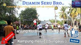 Turnamen Volly  2017 - Tanjung Keramat ( Tuan Rumah ) Vs Kampung Mesjid ( Sungaiyu )