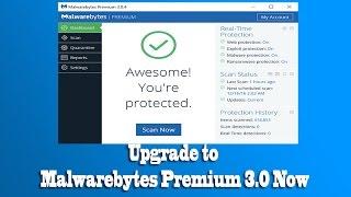 Upgrade to Malwarebytes Premium 3 0 Now