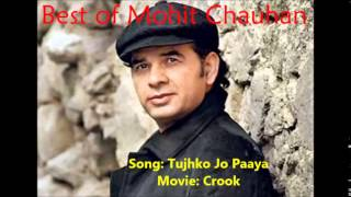 best of Mohit Chauhan 15 songs