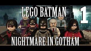 LEGO Batman StopMotion Series Nightmare in Gotham Episode 1: Pilot Part 1