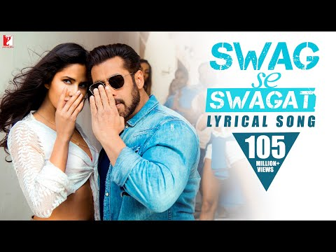 Xxx Mp4 Lyrical Swag Se Swagat Song With Lyrics Tiger Zinda Hai Salman Khan Katrina Kaif Irshad Kamil 3gp Sex