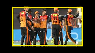 Breaking News | IPL 2018: Match 39, SRH vs RCB