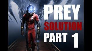 PREY | SOLUCE & SECRET | PART 1 (Département Neuromod, Grand Hall)