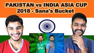 Indian reaction on PAKISTAN vs INDIA ASIA CUP 2018   Sana Bucket   Swaggy d