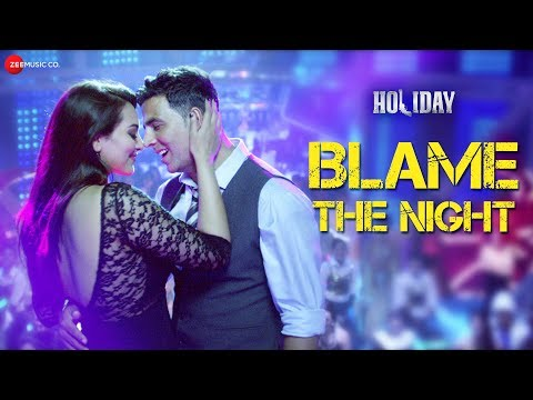 Xxx Mp4 Blame The Night Full Video Holiday Ft Akshay Kumar Sonakshi Sinha 3gp Sex