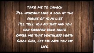 take me to church - hozier (lyrics)