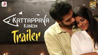 Kattappava Kanom - Official Tamil Trailer |  Sibiraj, Aishwarya Rajesh | Santhosh Dayanidhi