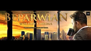 New Punjabi songs 2016 I Beparwian I Waleed Cheema I Latest Punjabi Songs 2016