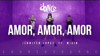Amor, Amor, Amor - Jennifer Lopez  ft. Wisin | FitDance Life (Coreografía) Dance Video