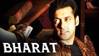 BHARAT - Salman Khan's Next Film After Tiger Zinda Hai - Confirmed