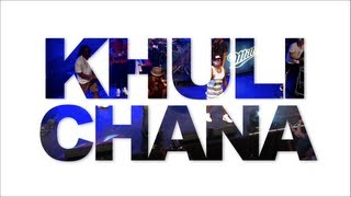 Hape Le Hape Khuli Chana ft. AKA, Zeus, Reason, Towdee and KayGizm
