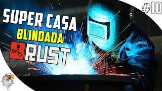 RUST DOS PIRATAS - SUPER CASA BLINDADA #10
