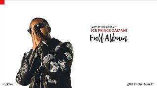 Ice Prince - Jos To The World (Full Album) (Audio) | Jos To The World