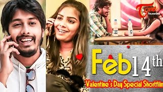 Feb 14th | Valentine's day special Telugu Short Film | by Sai Teja