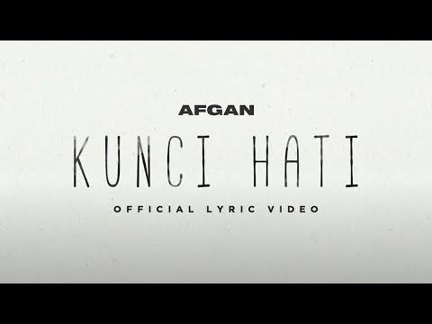 Afgan - Kunci Hati | Video lirik Mp3