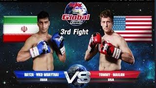 Ryaza Wko (Iran) VS Tommy Mailon 21 Feb 2018 The Global Fighter