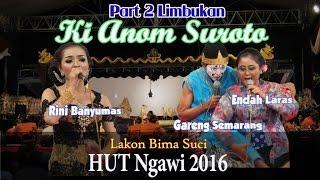 Wayang Kulit Limbukan - Gareng Semarang Endah Laras Anom Suroto Terbaru 2016 2/4