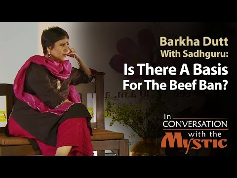 Xxx Mp4 Is There A Basis For The Beef Ban Barkha Dutt With Sadhguru 3gp Sex