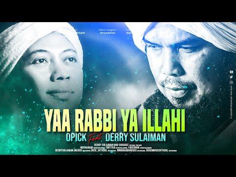 Opick Feat Derry Sulaiman Yaa Rabbi Ya Illahi