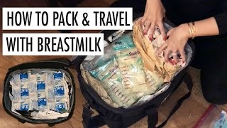 HOW TO PACK AND TRAVEL WITH BREASTMILK | Cat Arambulo-Antonio
