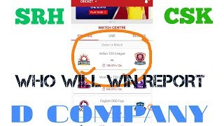 CSK VS SRH DREAM11 TEAM PREDICTION IPL 2018 57TH MATCH(22nd May 2018)!!! BIGGEST GIVEAWAY CONTEST!!!