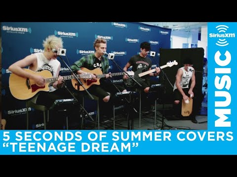 "5 Seconds of Summer ""Teenage Dream"" Katy Perry Cover Live @ SiriusXM  Hits 1"