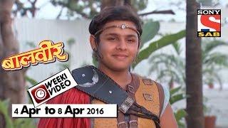 WeekiVideos | Baalveer | 4 April to 8 April 2016