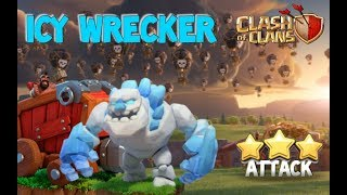 Icy Wrecker Technique! - Clash of Clans