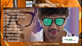 Durgesh Thapa Super hit video collection || Non Stop  Durgesh Thapa