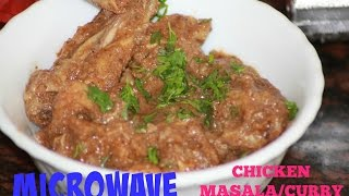 How to make Microwave Chicken Masala | Chicken Curry Recipe