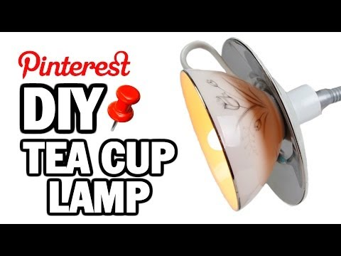 DIY Tea Cup Lamp - MAN VS PIN #2