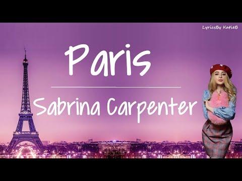 Paris With Lyrics Sabrina Carpenter