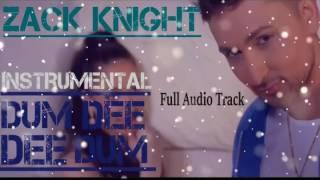 Dum Dee Dum   Zack Knight Full Audio Track High Quality 2016 NEW Song Jack NIght   YouTube