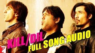 Kill Dil - Full Song Audio | Kill Dil | Ranveer Singh | Ali Zafar | Govinda
