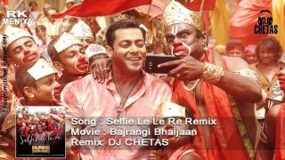 DJ CHETAS _ Selfie Le Le Re Remix.mp4