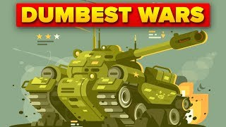 Dumbest Reasons Why People Went To War