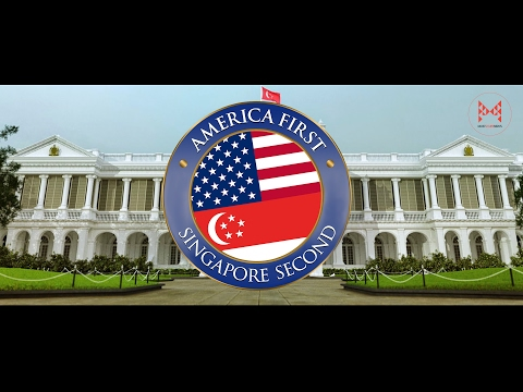 America First Singapore Second Official Welcoming Trump In His Own Words EverySecondCounts