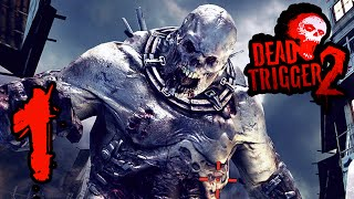 Dead Trigger 2: EP 1 - One Big Zombie HD