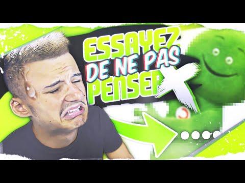 ESSAYEZ DE NE PAS Y PENSER ! ( impossible )