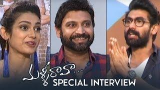 Malli Raava Team Special Interview By Rana Daggubati   Sumanth   Aakanksha   TFPC