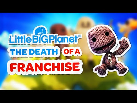 LittleBigPlanet The Death Of A Franchise
